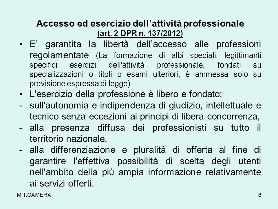Accesso ed esercizio dell'attività professionale