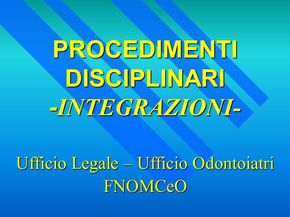 PROCEDIMENTI DISCIPLINARI -INTEGRAZIONI-