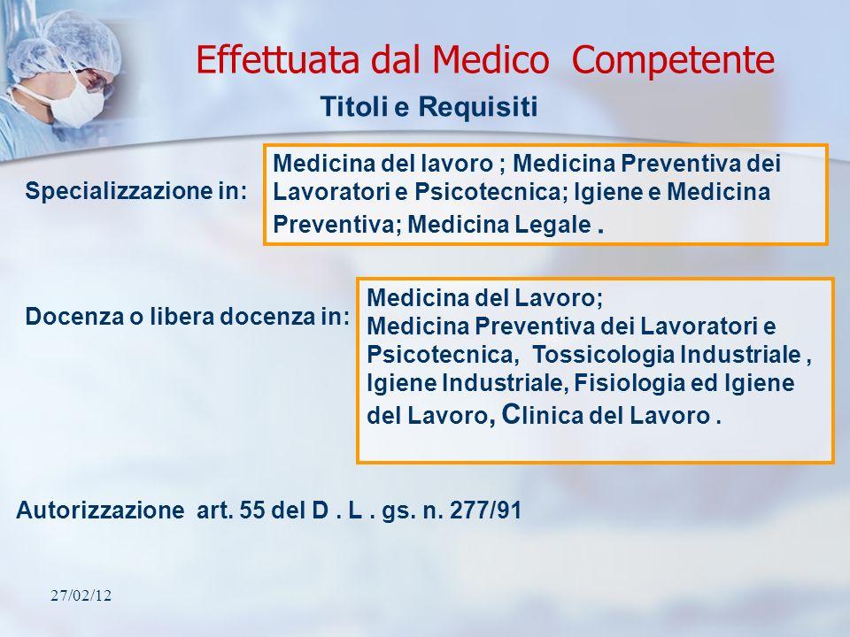 Effettuata dal Medico Competente