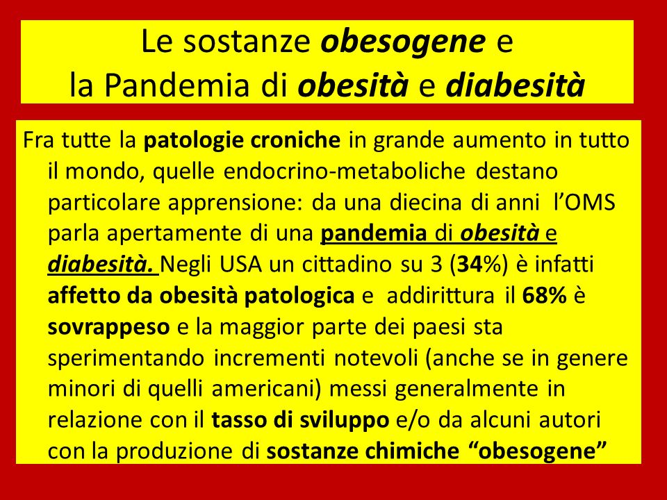 Le sostanze obesogene e la Pandemia di obesità e diabesità