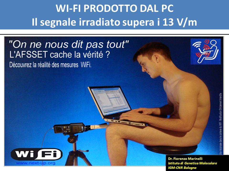 WI-FI PRODOTTO DAL PC Il segnale irradiato supera i 13 V/m