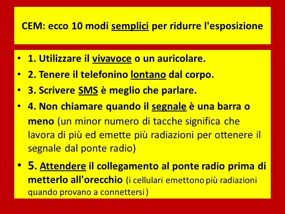 CEM: ecco 10 modi semplici per ridurre l esposizione