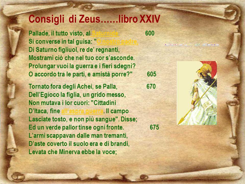 Consigli di Zeus Consigli di Zeus……libro XXIV