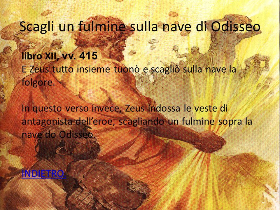 Scagli un fulmine sulla nave di Odisseo