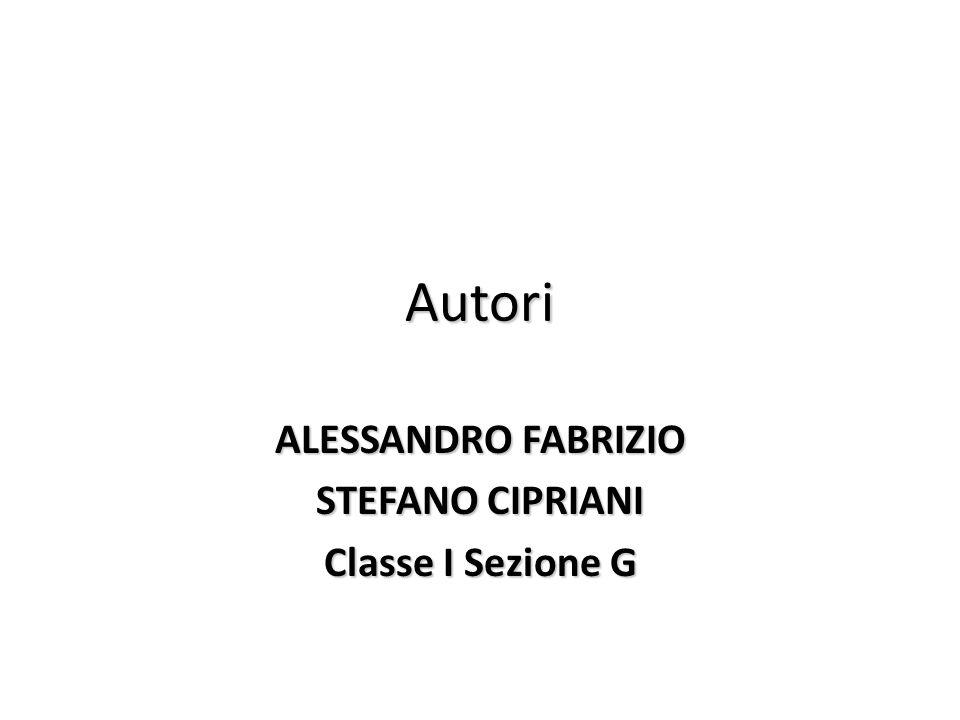 ALESSANDRO FABRIZIO STEFANO CIPRIANI Classe I Sezione G