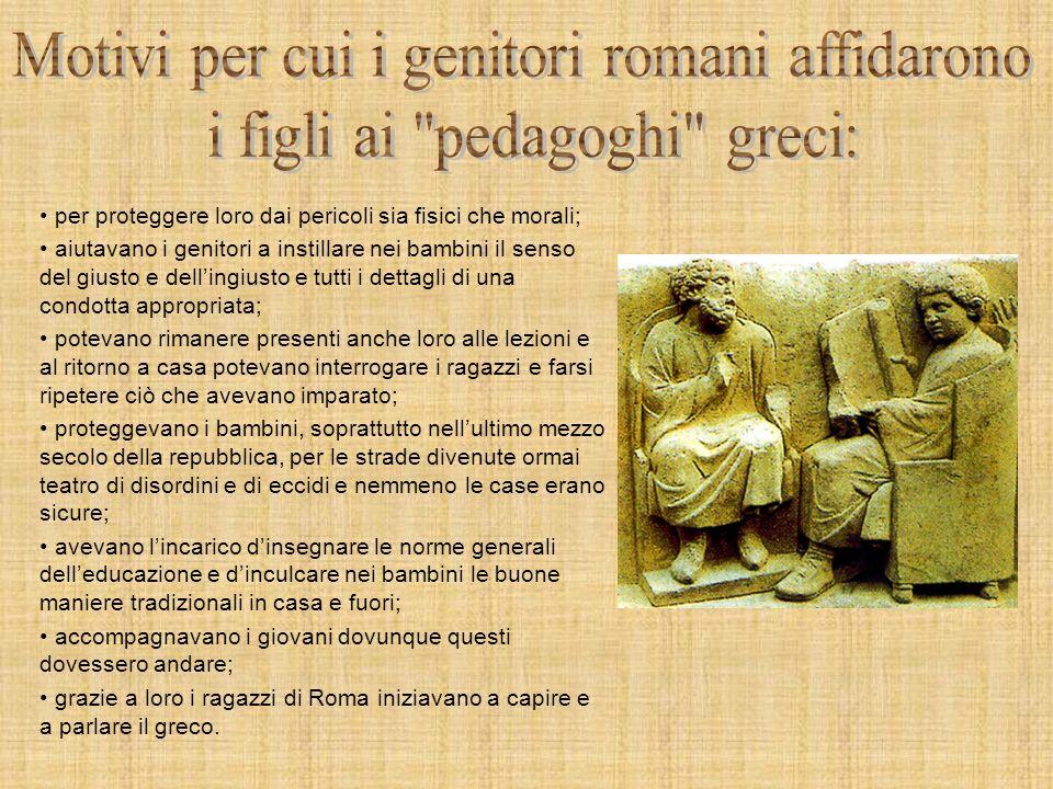 Motivi per cui i genitori romani affidarono