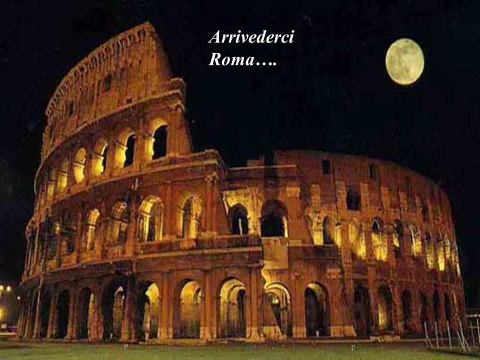 Arrivederci Roma….