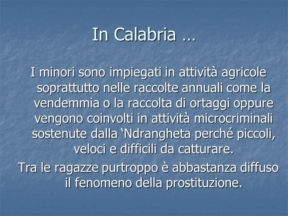 In Calabria …