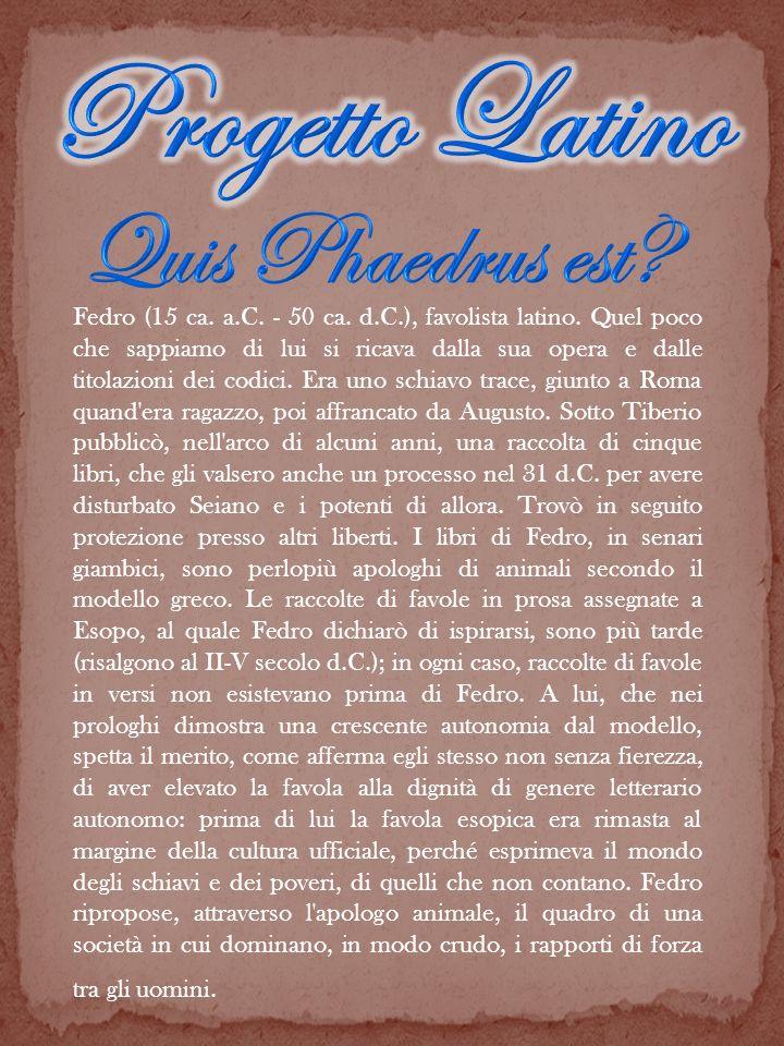 Progetto Latino Quis Phaedrus est