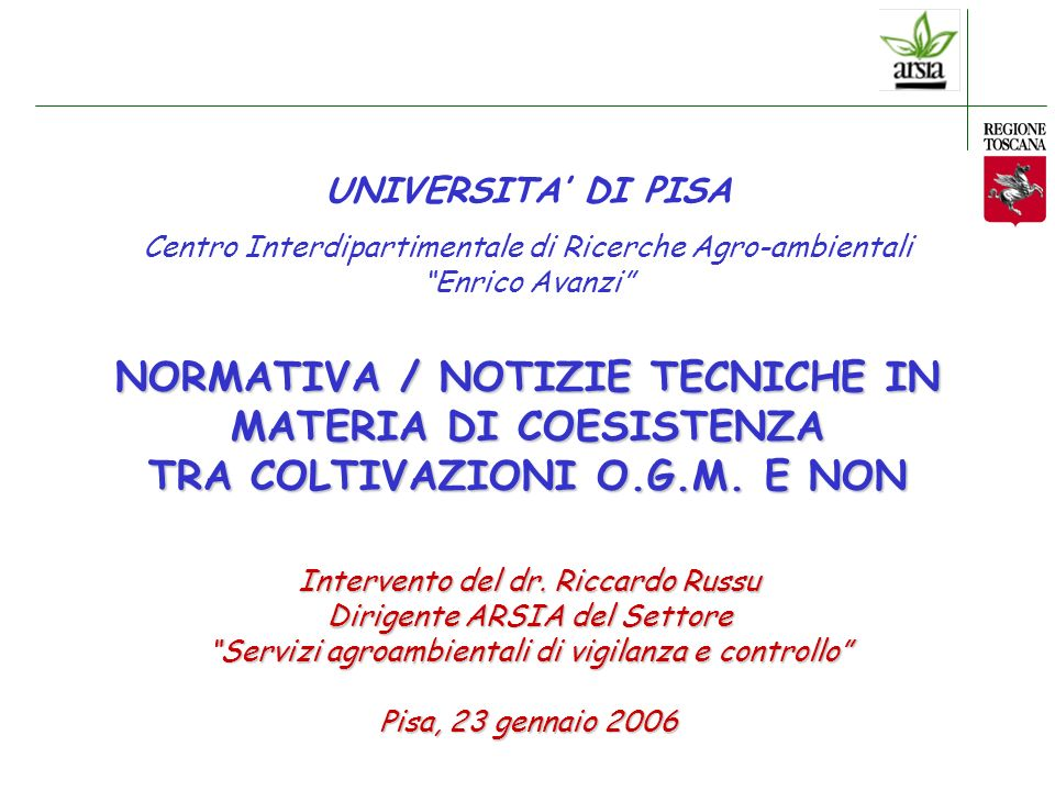 UNIVERSITA' DI PISA Centro Interdipartimentale di Ricerche Agro-ambientali