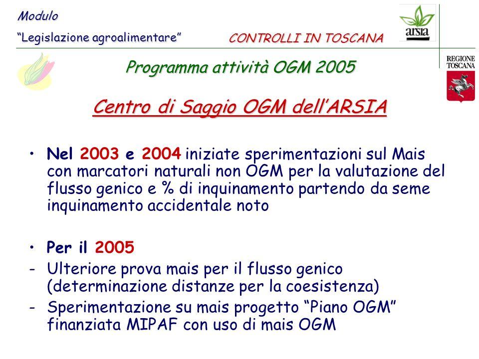Centro di Saggio OGM dell'ARSIA