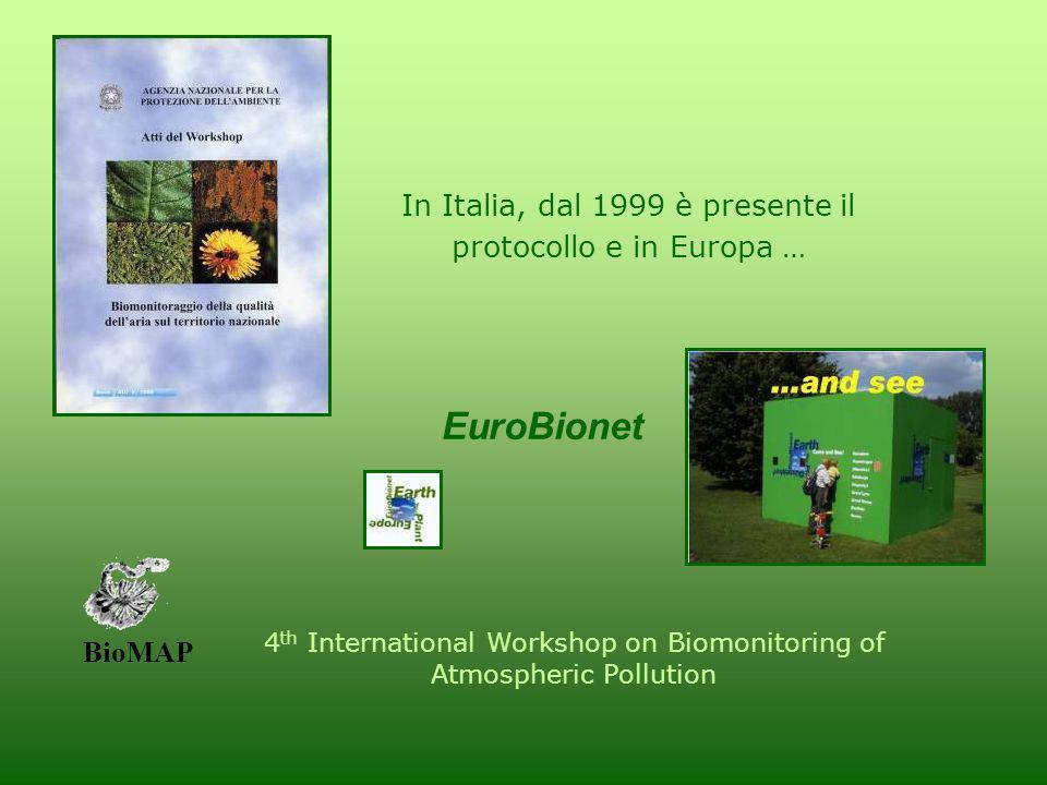 EuroBionet In Italia, dal 1999 è presente il protocollo e in Europa …