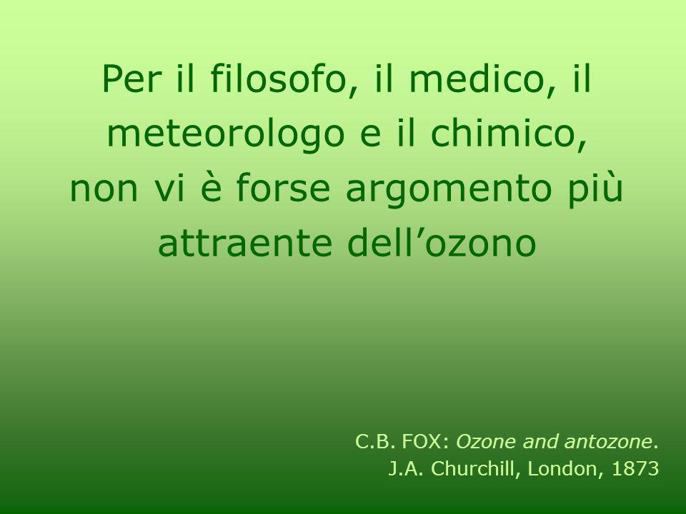 Per il filosofo, il medico, il meteorologo e il chimico,