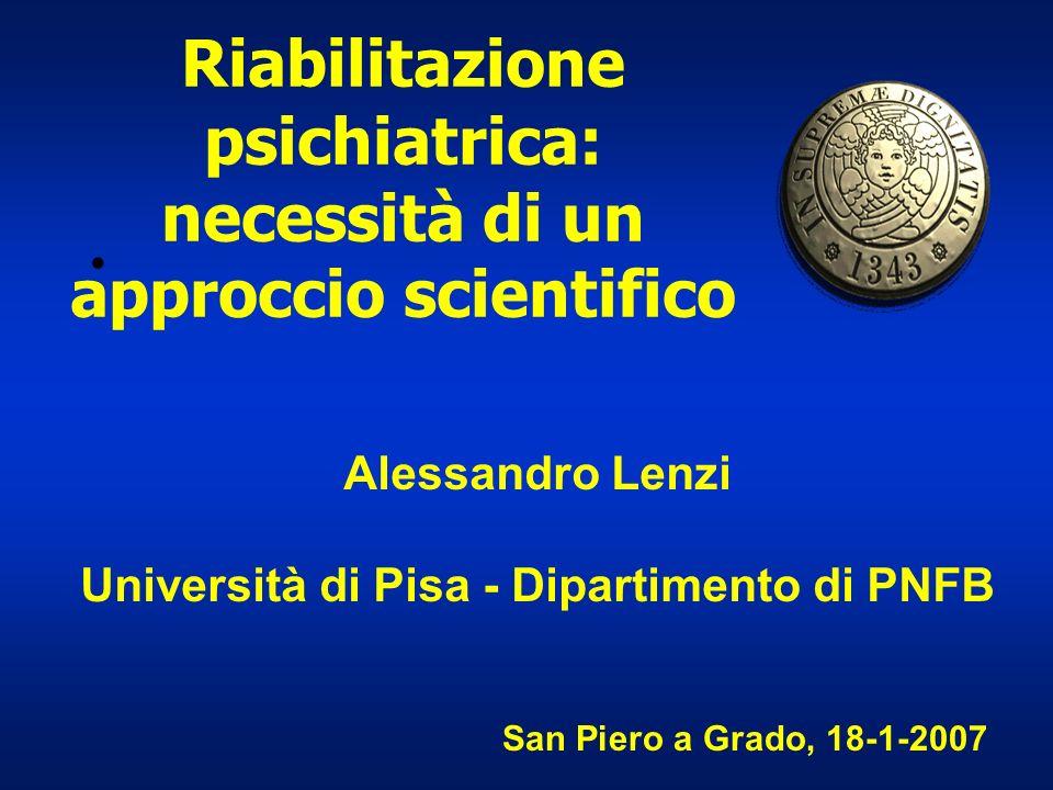 Riabilitazione psichiatrica: necessità di un approccio scientifico