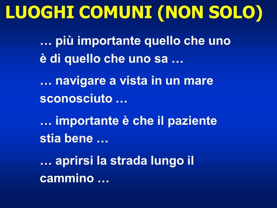 LUOGHI COMUNI (NON SOLO)