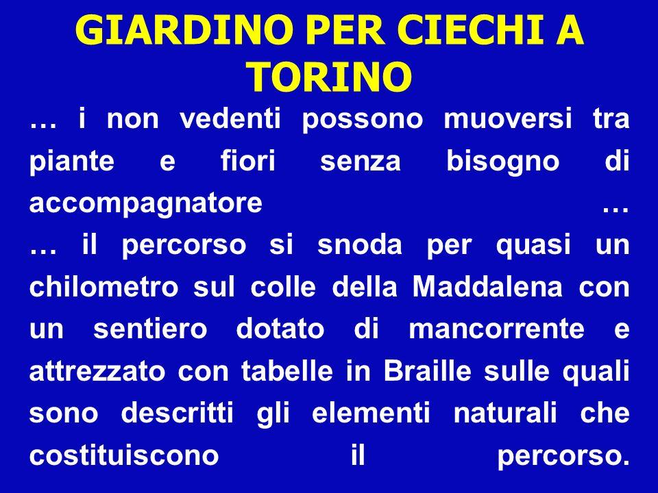 GIARDINO PER CIECHI A TORINO