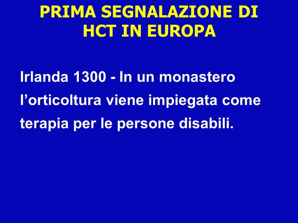 PRIMA SEGNALAZIONE DI HCT IN EUROPA