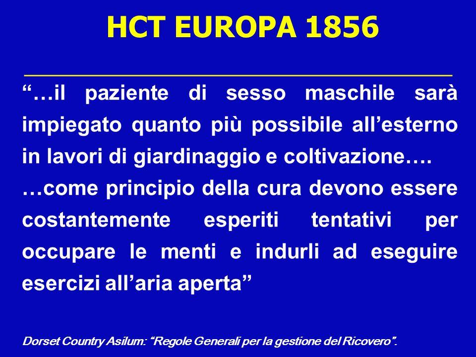 HCT EUROPA 1856 …il paziente di sesso maschile sarà impiegato quanto più possibile all'esterno in lavori di giardinaggio e coltivazione….