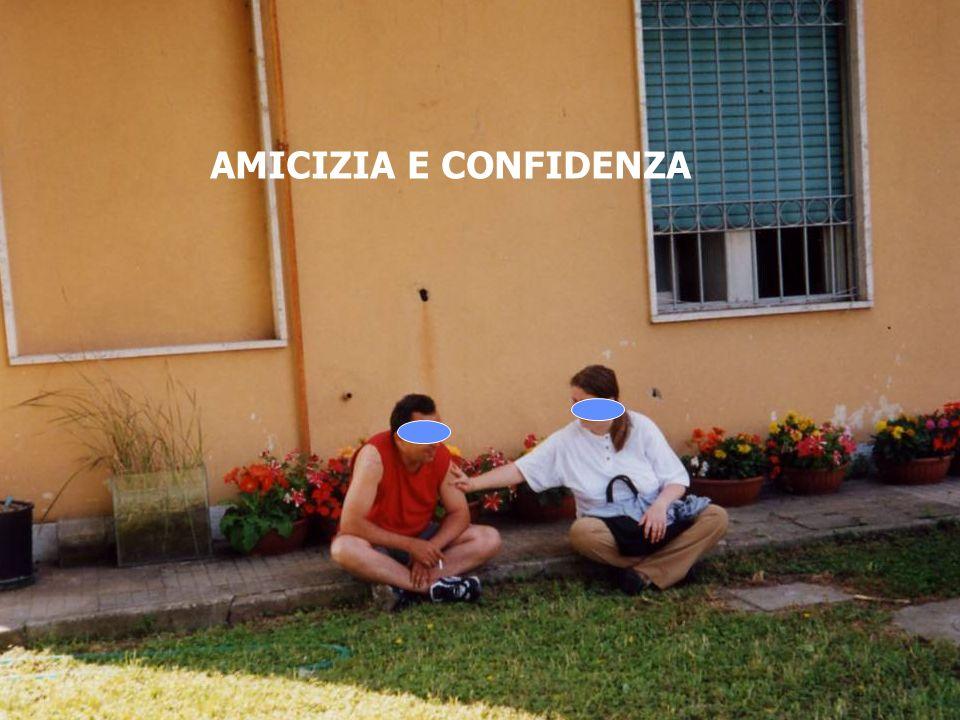 AMICIZIA E CONFIDENZA