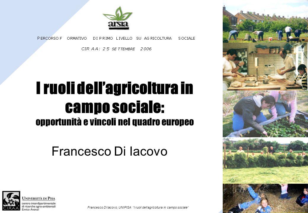 I ruoli dell'agricoltura in campo sociale: opportunità e vincoli nel quadro europeo