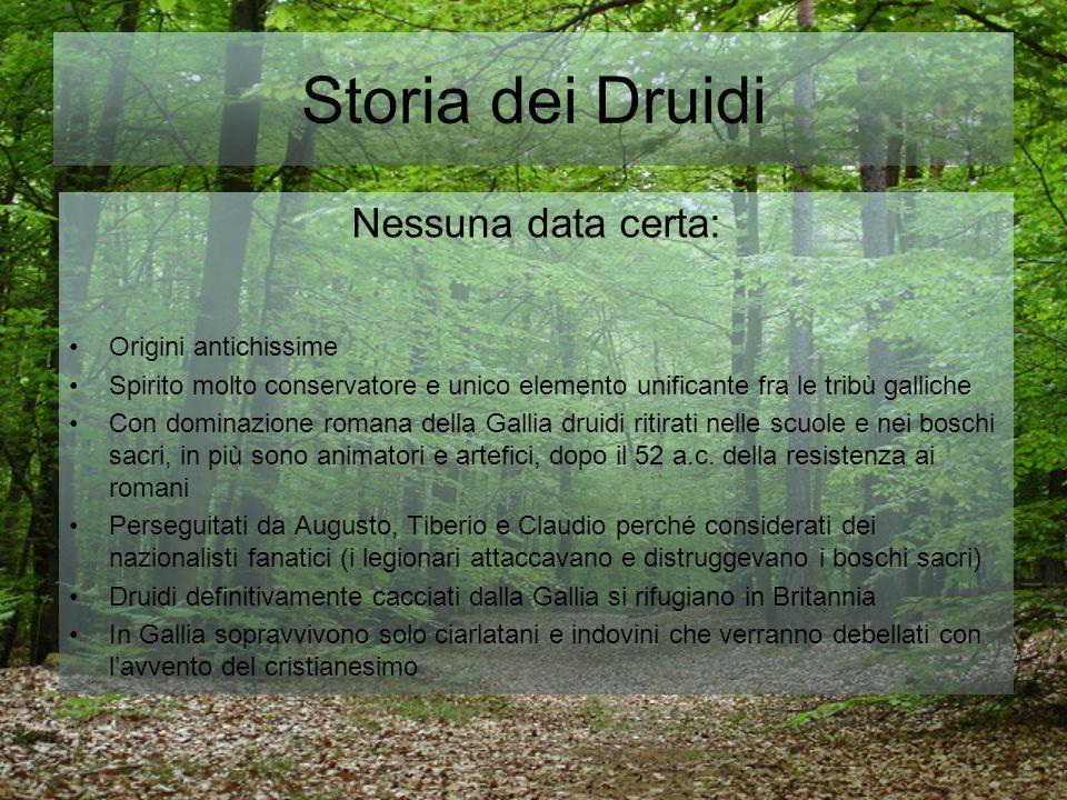 Storia dei Druidi Nessuna data certa: Origini antichissime