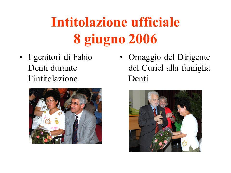 Intitolazione ufficiale 8 giugno 2006
