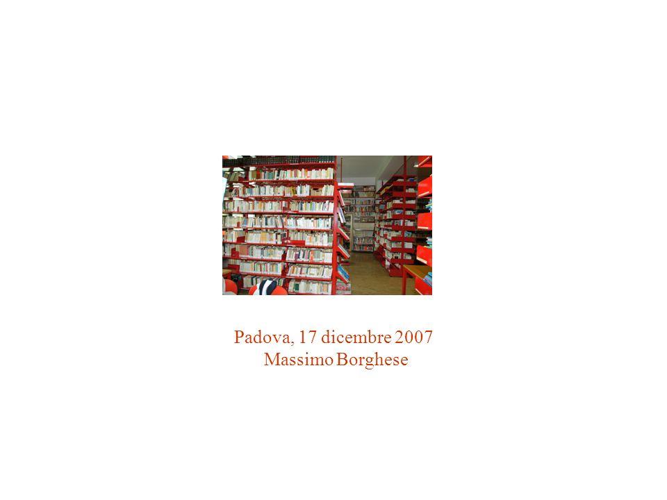 Padova, 17 dicembre 2007 Massimo Borghese