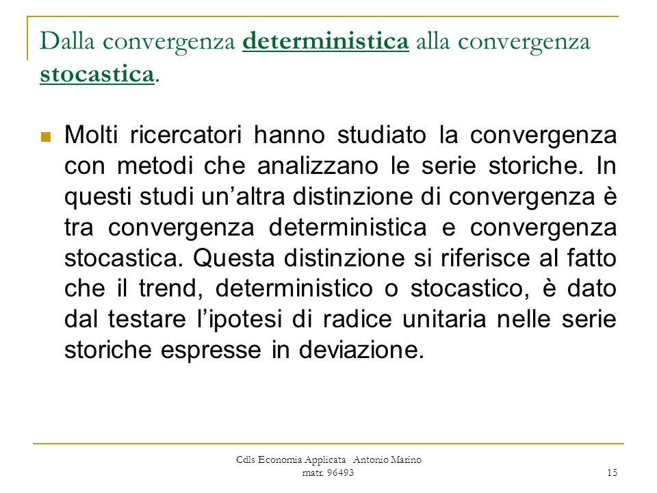 Dalla convergenza deterministica alla convergenza stocastica.