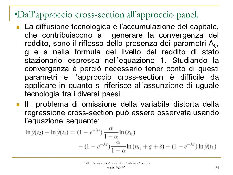 Dall'approccio cross-section all'approccio panel.