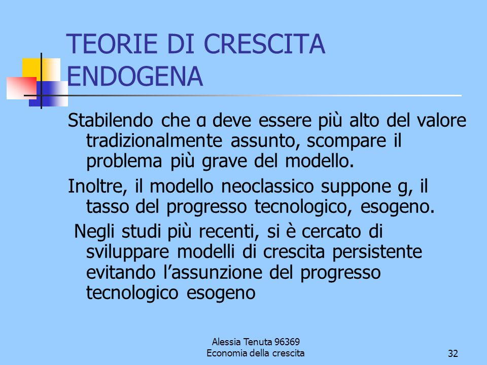 TEORIE DI CRESCITA ENDOGENA
