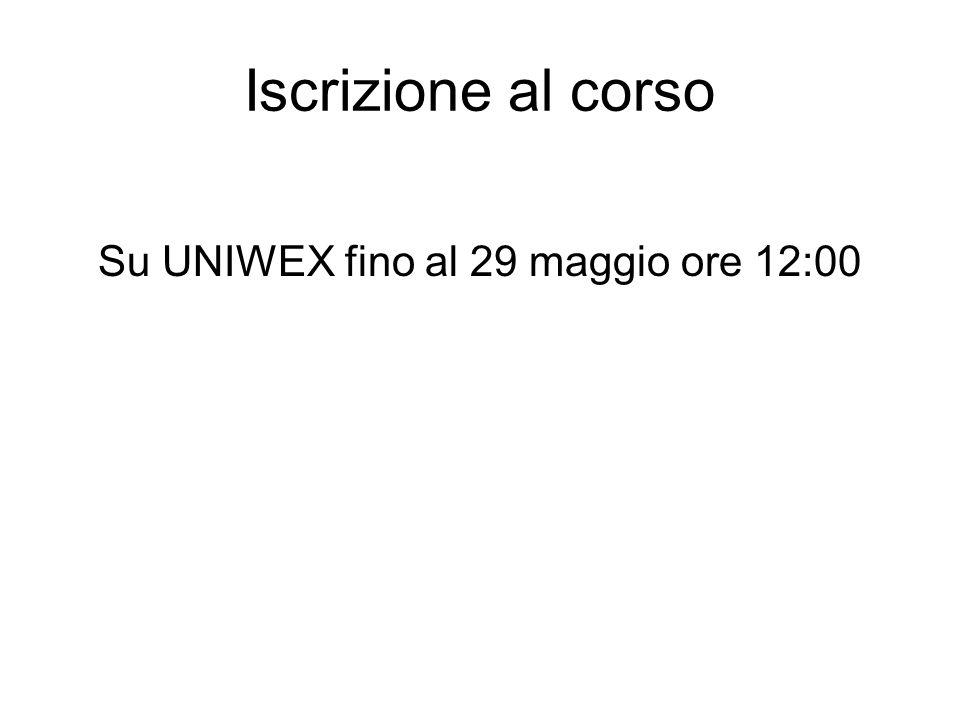 Su UNIWEX fino al 29 maggio ore 12:00
