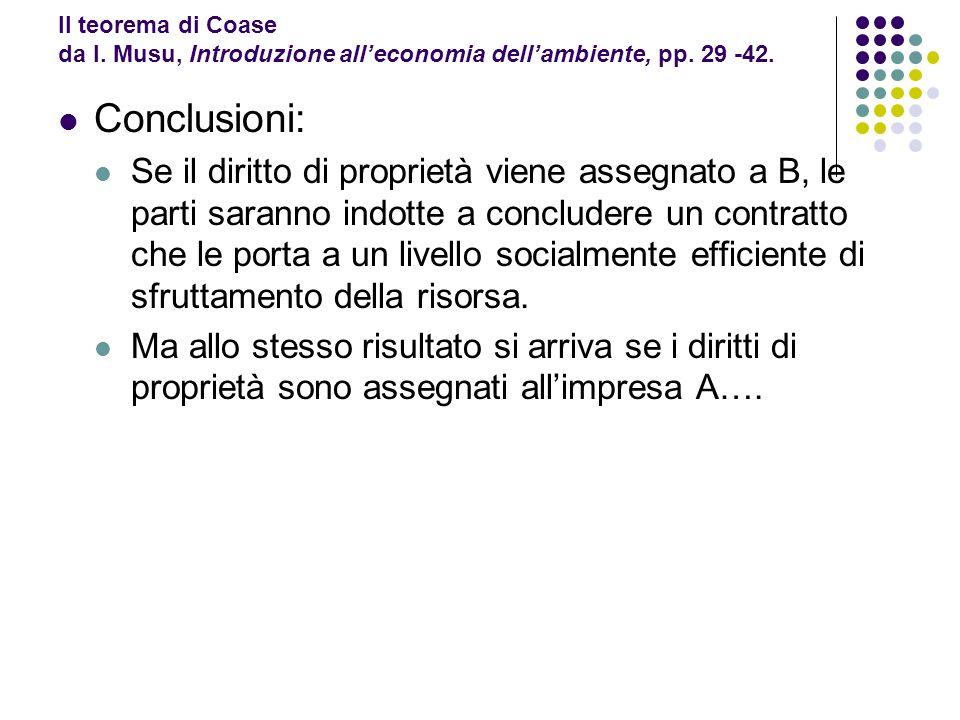 Il teorema di Coase da I. Musu, Introduzione all'economia dell'ambiente, pp. 29 -42.