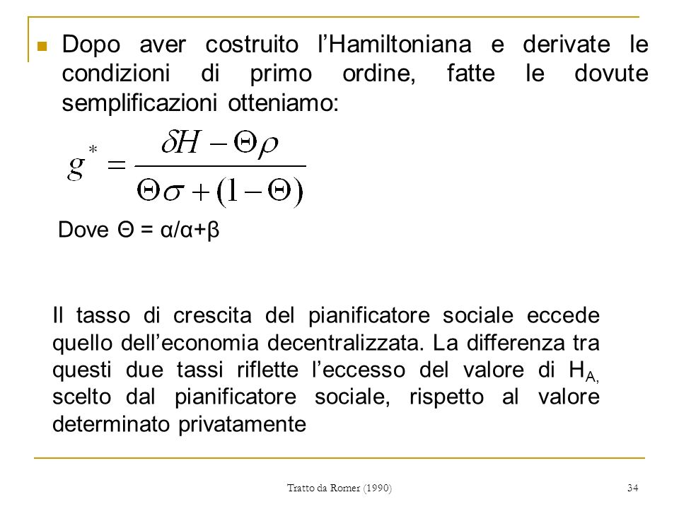 Dopo aver costruito l'Hamiltoniana e derivate le condizioni di primo ordine, fatte le dovute semplificazioni otteniamo: