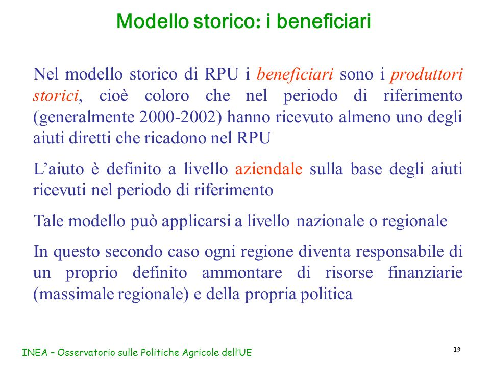 Modello storico: i beneficiari