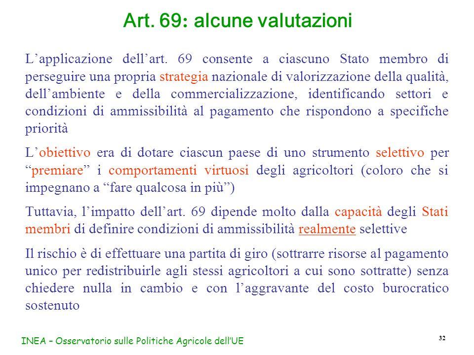 Art. 69: alcune valutazioni