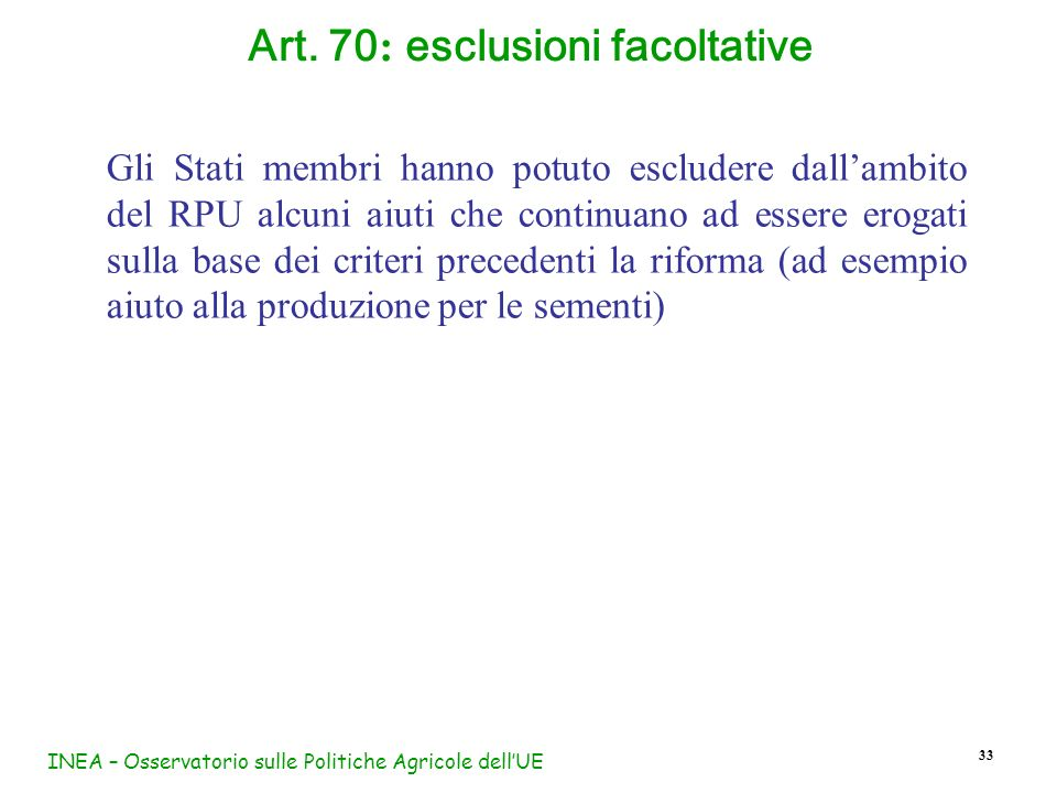 Art. 70: esclusioni facoltative