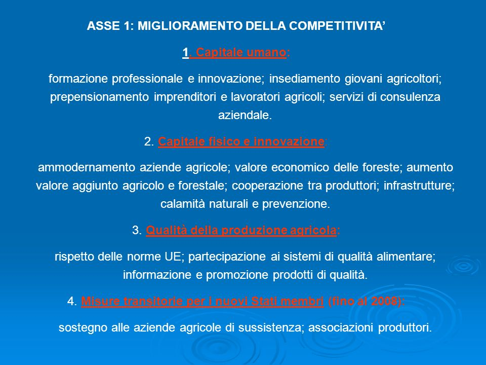 ASSE 1: MIGLIORAMENTO DELLA COMPETITIVITA'