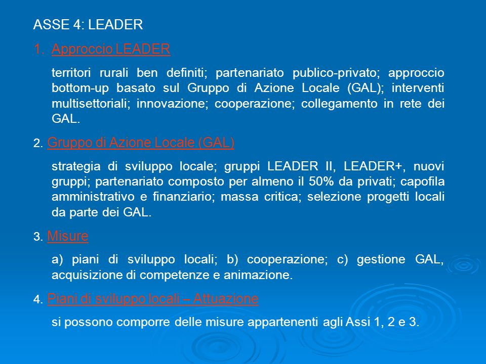 ASSE 4: LEADER Approccio LEADER