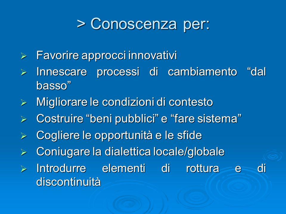 > Conoscenza per: Favorire approcci innovativi