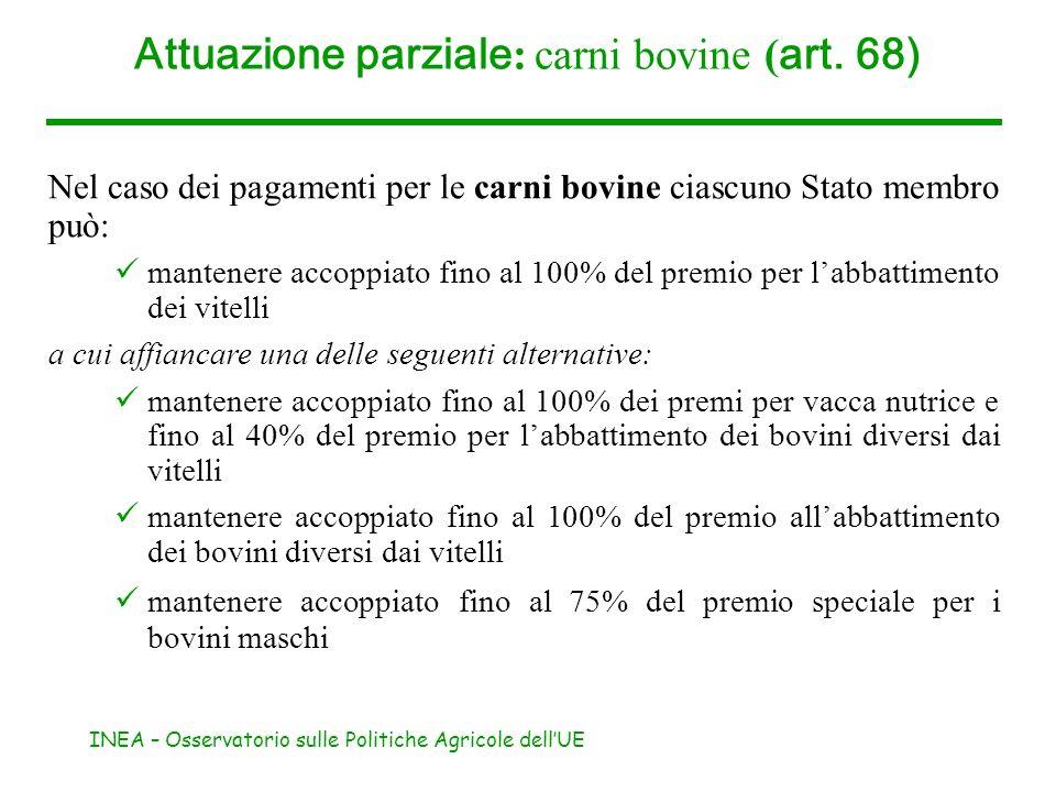 Attuazione parziale: carni bovine (art. 68)