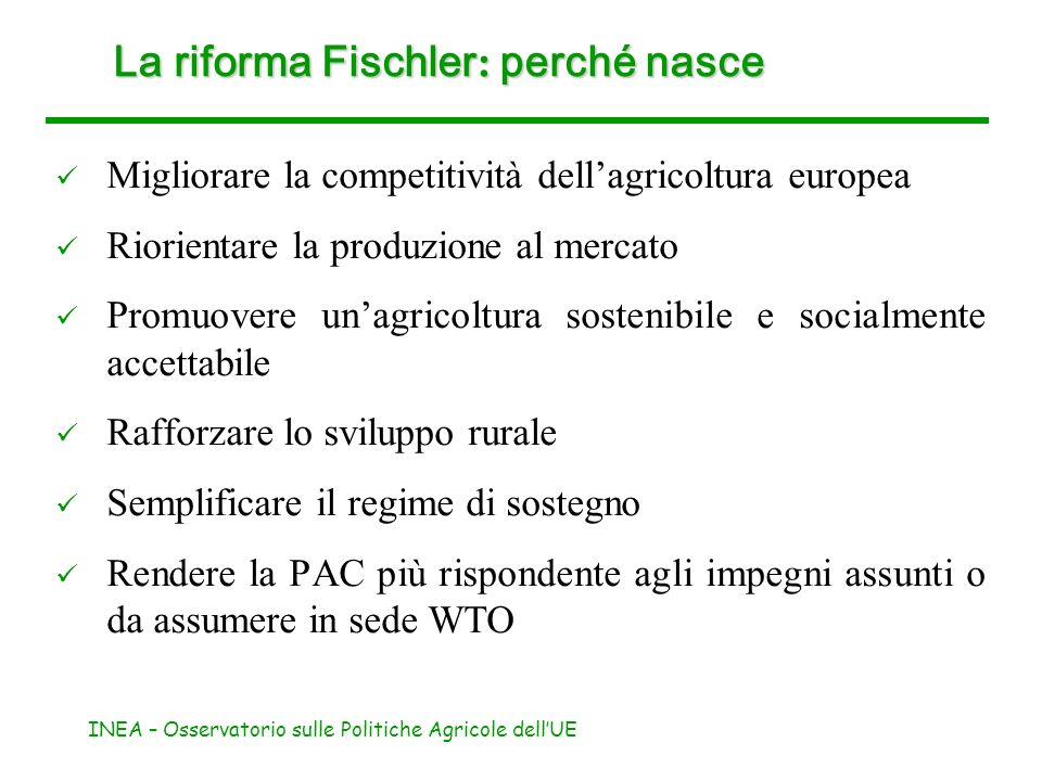 La riforma Fischler: perché nasce