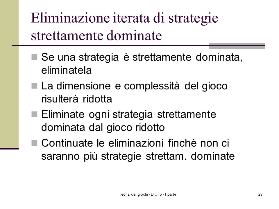 Eliminazione iterata di strategie strettamente dominate
