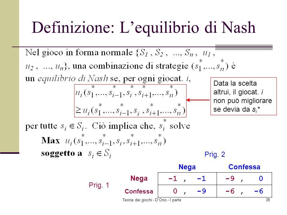 Definizione: L'equilibrio di Nash