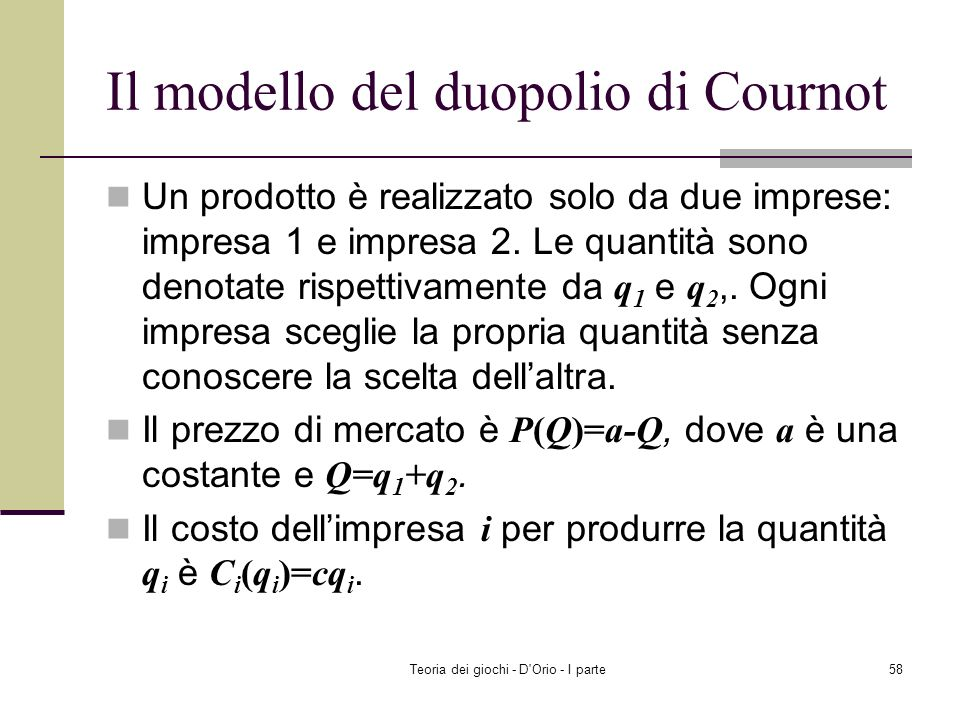 Il modello del duopolio di Cournot