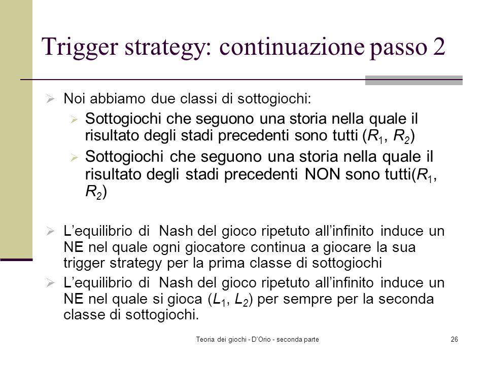 Trigger strategy: continuazione passo 2