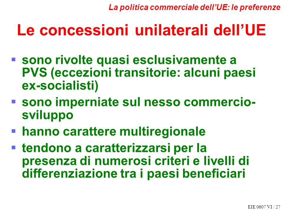 Le concessioni unilaterali dell'UE