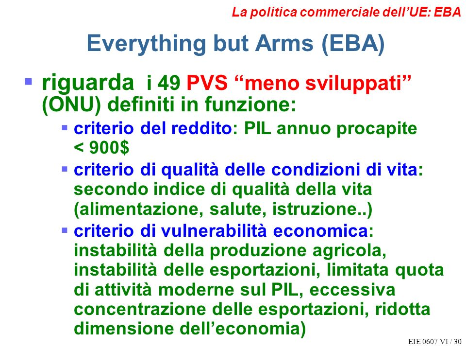 Everything but Arms (EBA)