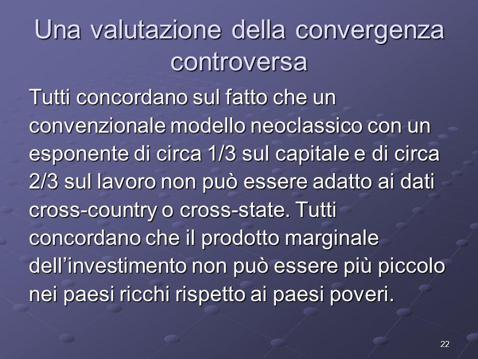 Una valutazione della convergenza controversa