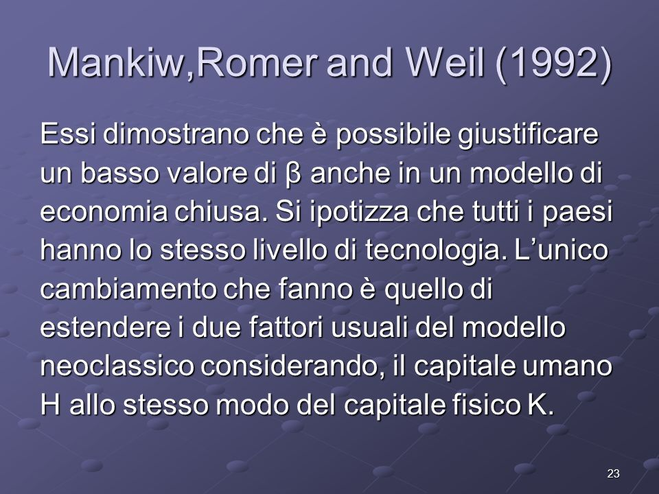 Mankiw,Romer and Weil (1992)