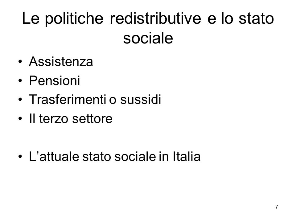 Le politiche redistributive e lo stato sociale